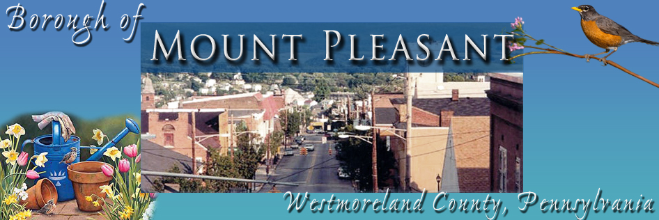 Official Web Site of Mount Pleasant, PA - A Borough in Westmoreland